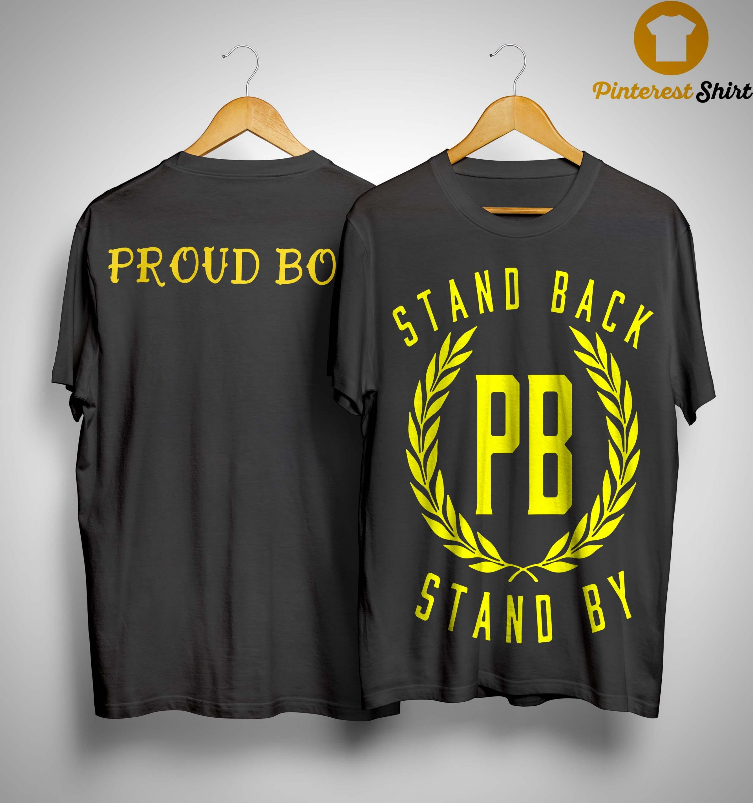 Proud Boys Stand Down Stand By T Shirt