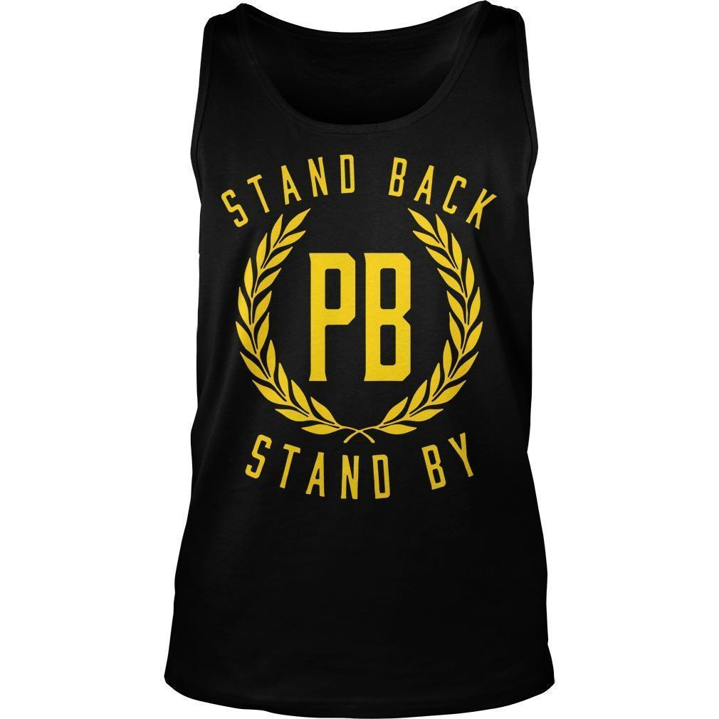 Stand Back And Stand By T Tank Top