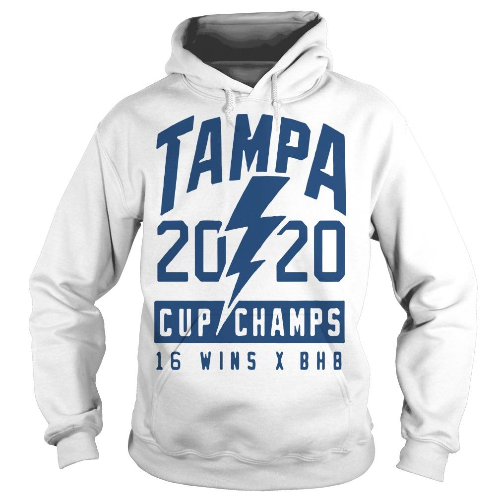 Tampa 2020 Cup Champs 16 Wins X Bhb Hoodie