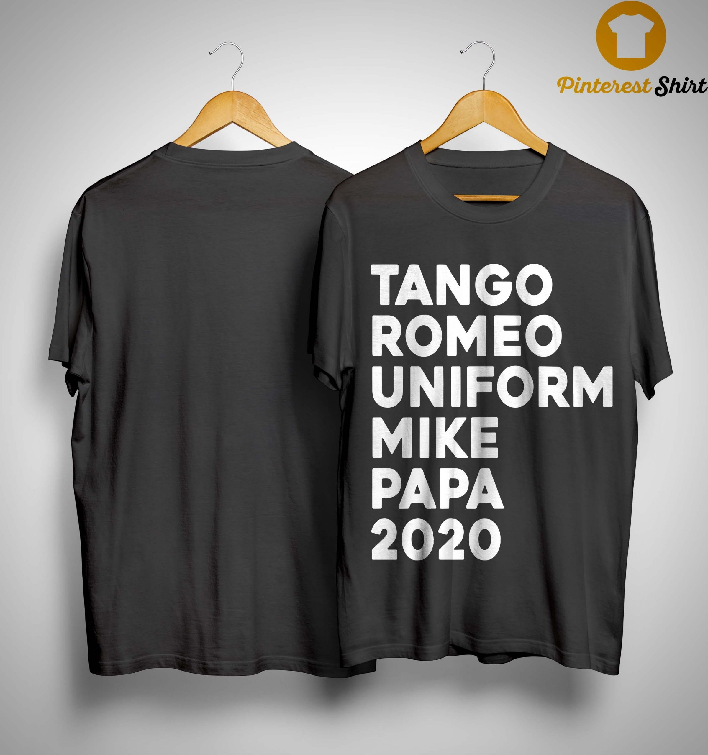 Tango Romeo Uniform Mike Papa 2020 Shirt