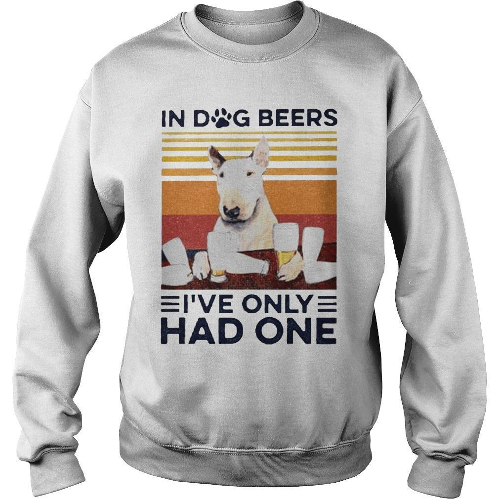 Vintage Bull Terrier In Dog Beers I've Only Had One Sweater