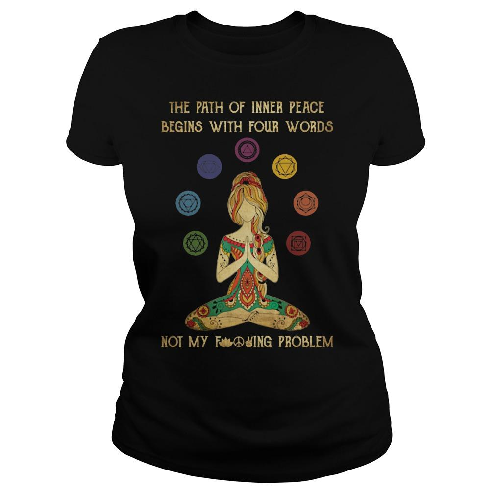 Yoga The Path Of Inner Peace Begins With Four Words Longsleeve