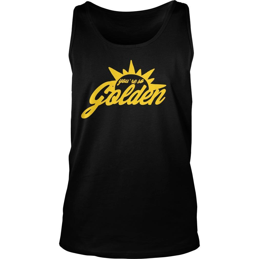 You're So Golden Tank Top
