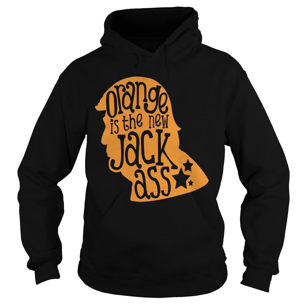 Orange Is The New Jackass Hoodie