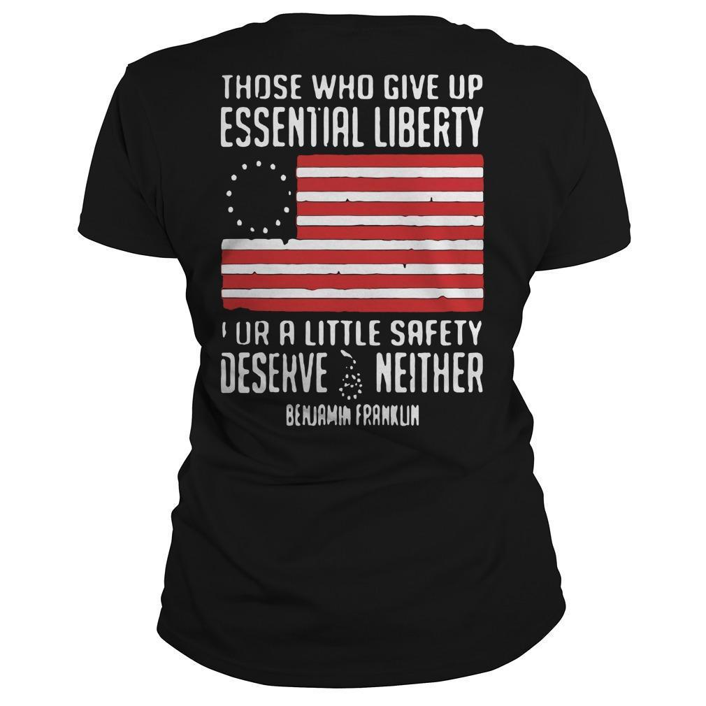 Those Who Give Up Essential Liberty For A Little Safety Deserve Neither Longsleeve