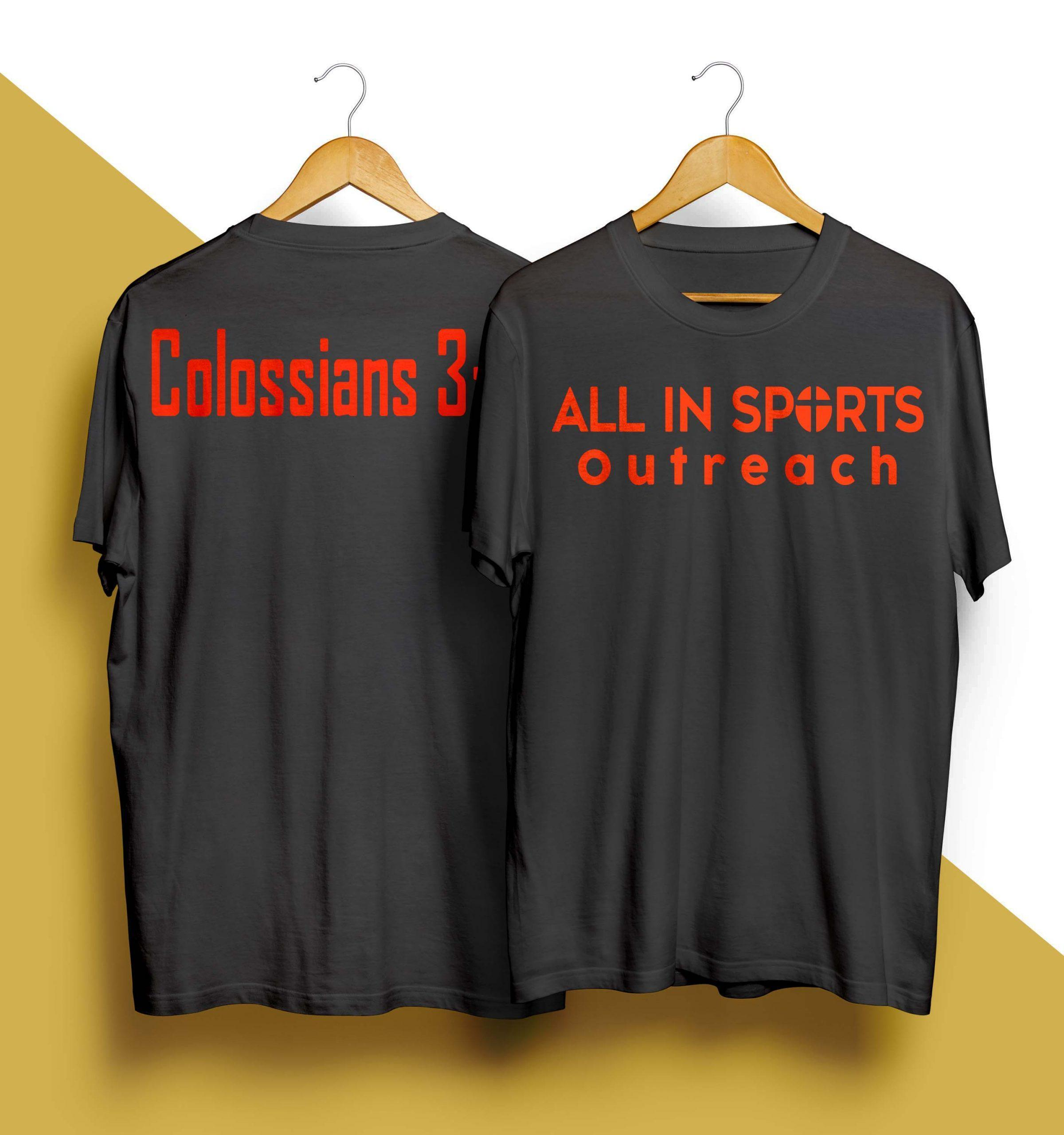 All In Sports Outreach Colossians 3 17 Shirt