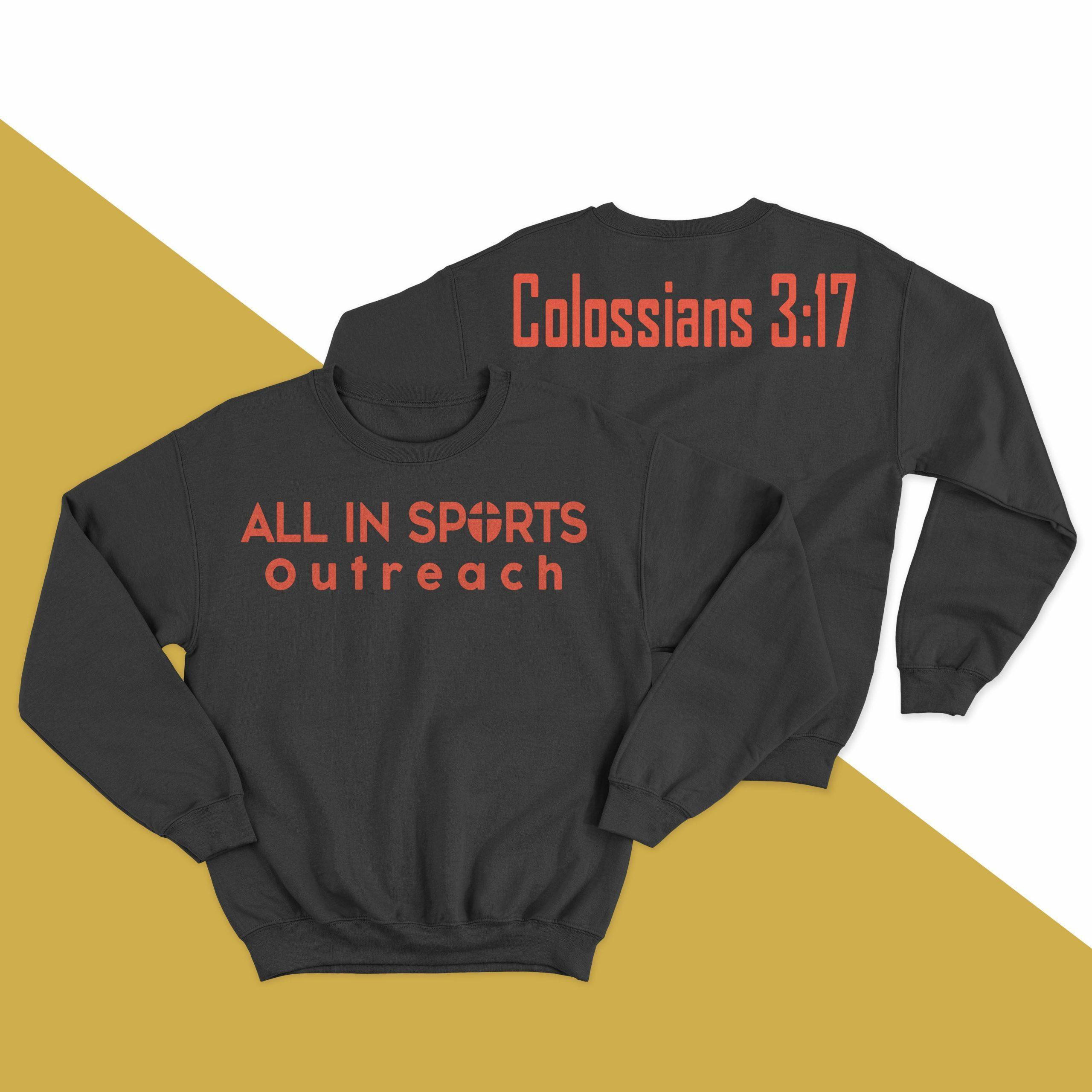 All In Sports Outreach Colossians 3 17 Sweater
