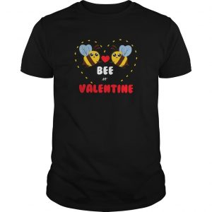 Bee My Valentine Day Shirt