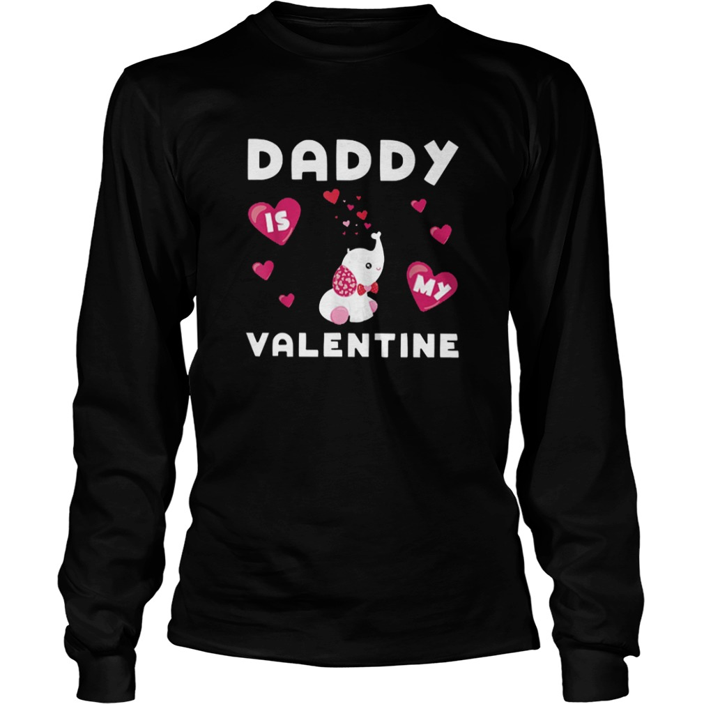 Daddy Is My Valentine Elephant Longsleeve Tee