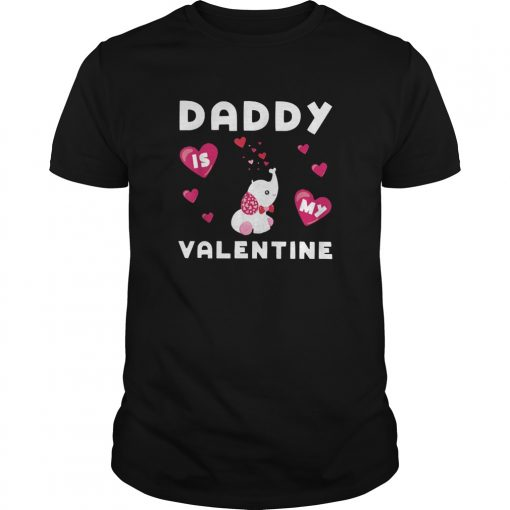 Daddy Is My Valentine Elephant Shirt