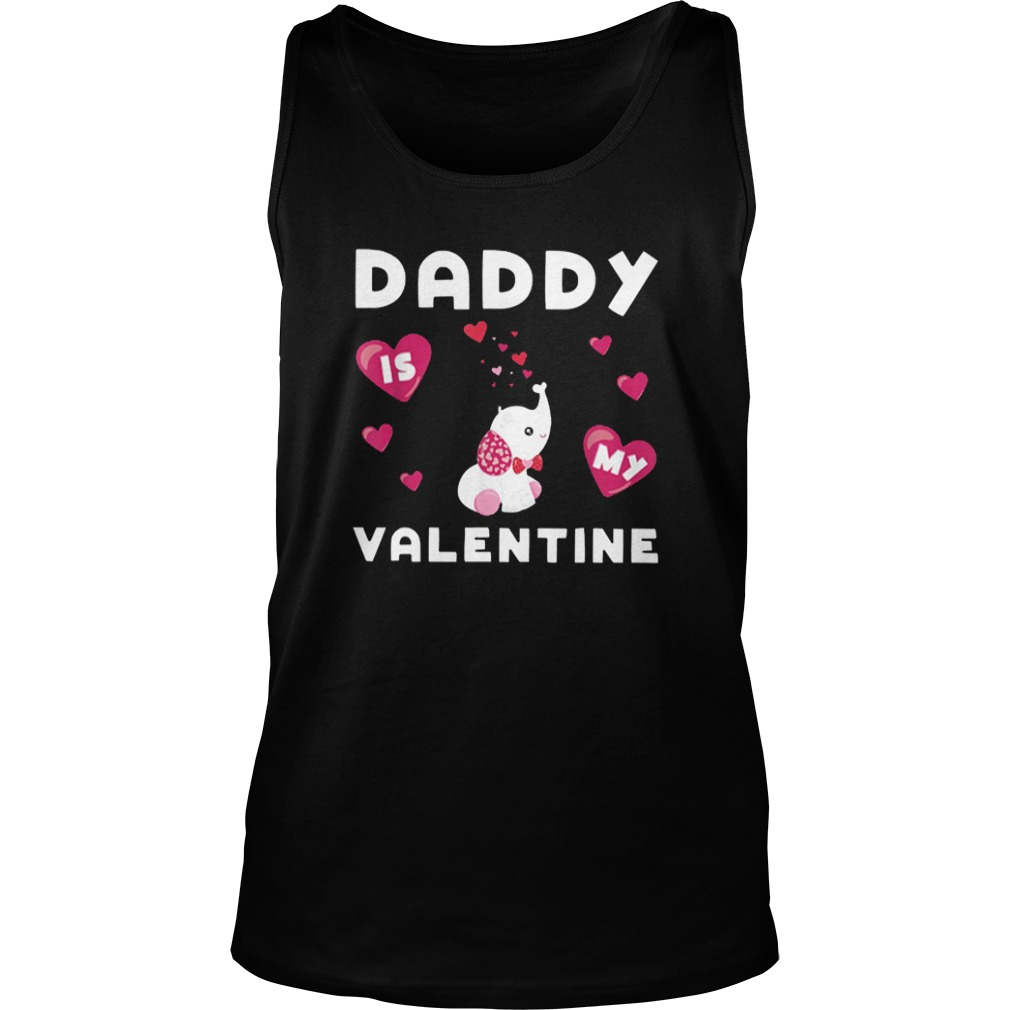 Daddy Is My Valentine Elephant Tank Top