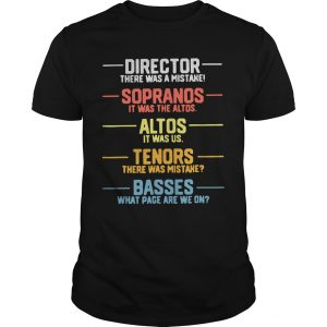 Director Sopranos Altos Tenors Basses Shirt