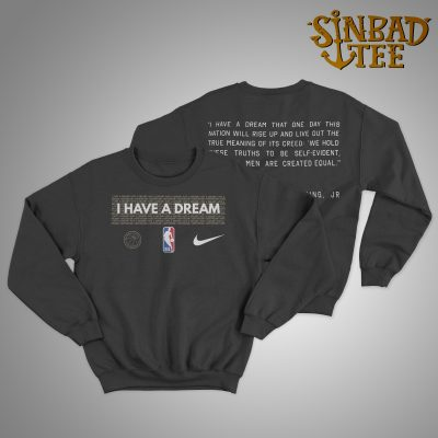 I Have A Dream Performance NBA MLK Sweater