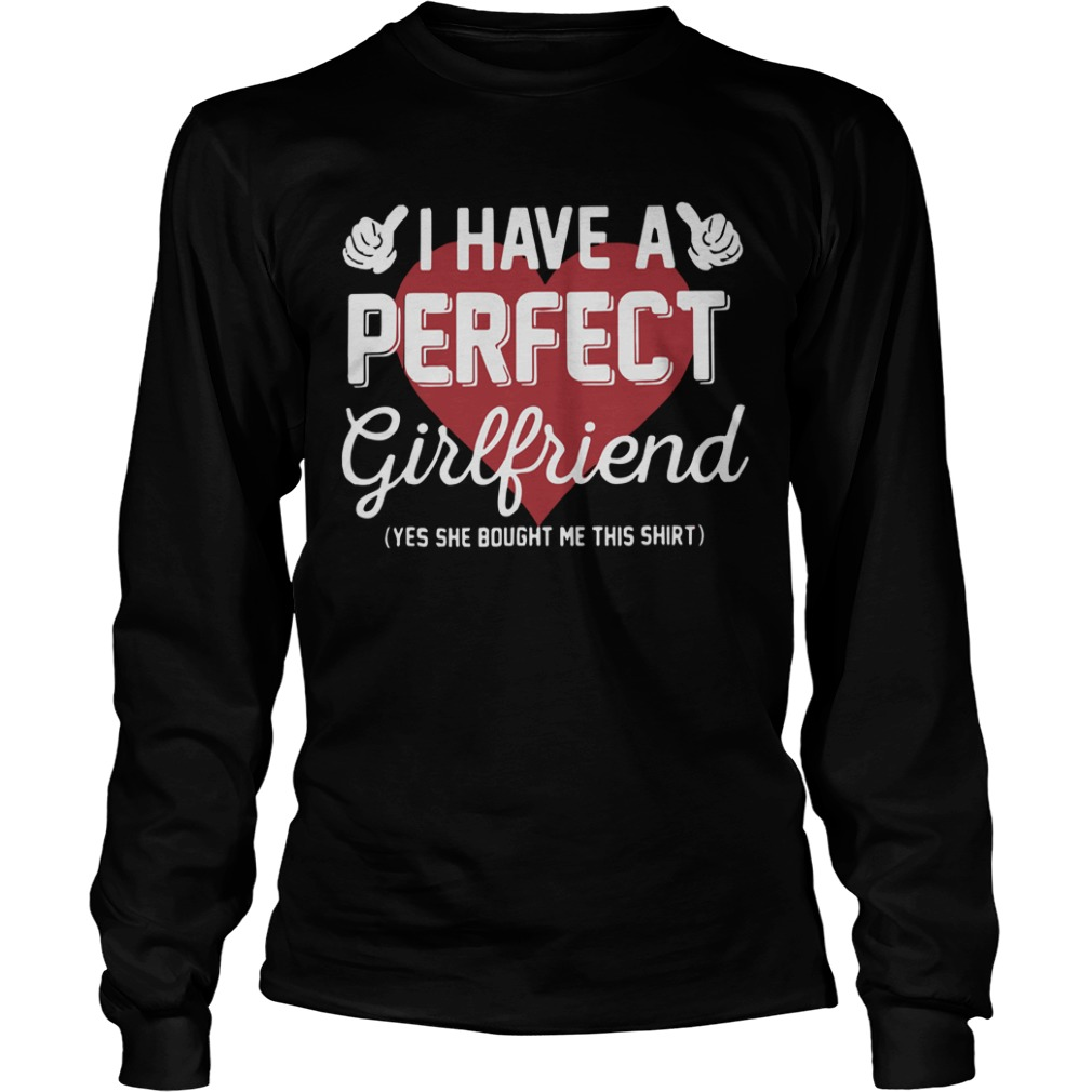 I Have Perfect Girlfriend Longsleeve Tee