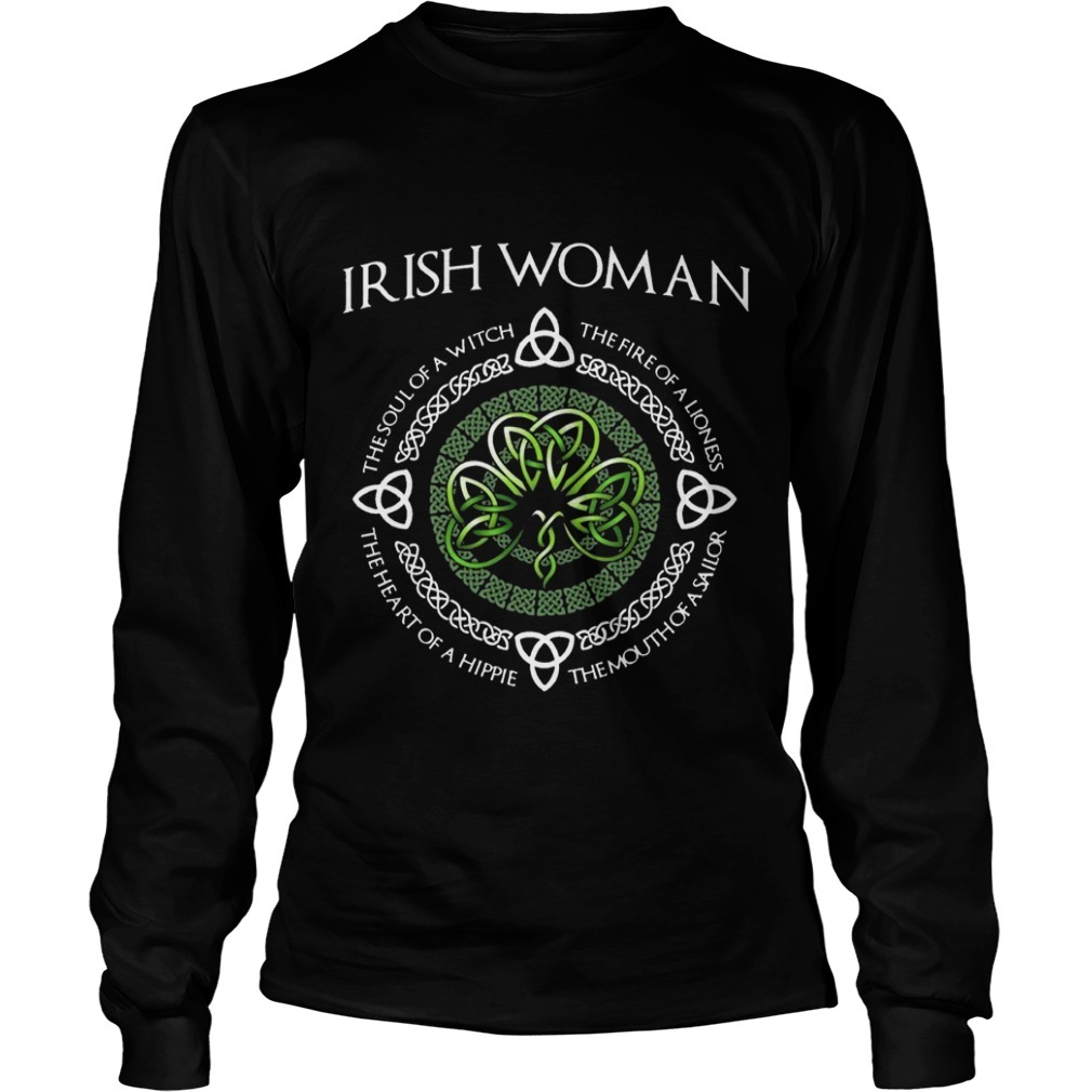 Irish Woman The Soul Of A With The Fire Of A Lioness Longsleeve Tee