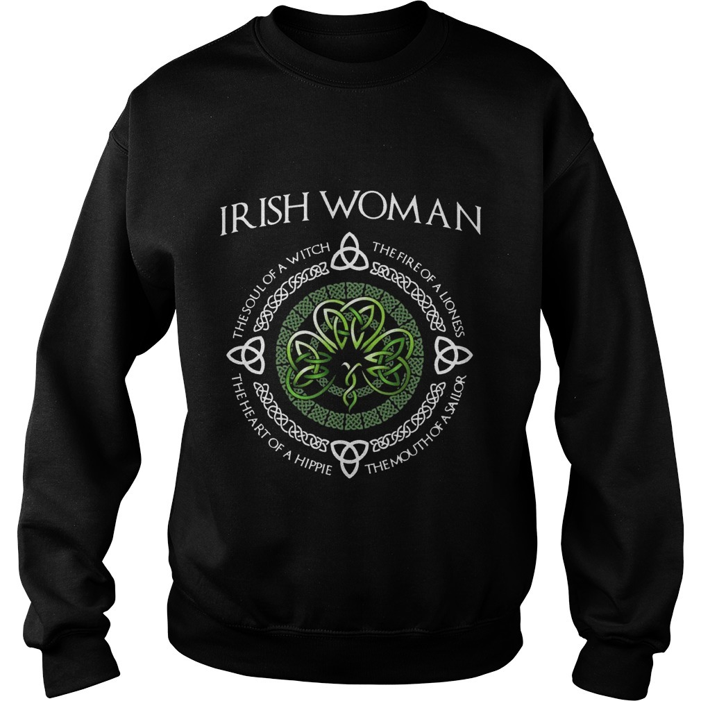 Irish Woman The Soul Of A With The Fire Of A Lioness Sweater