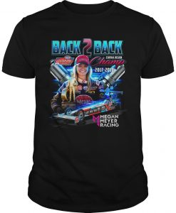 Megan Meyer Racing Back 2 Back Champ Shirt