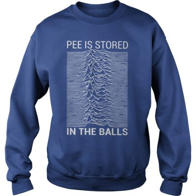 Pee Is Stored In The Balls Sweater