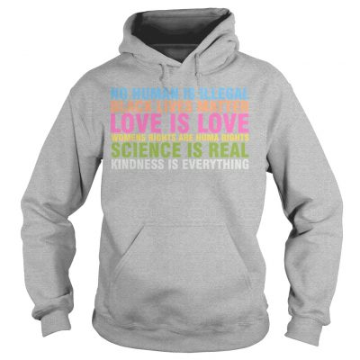 Sarah Silverman No Human Is Illegal Black Lives Matter Love Is Love Hoodie