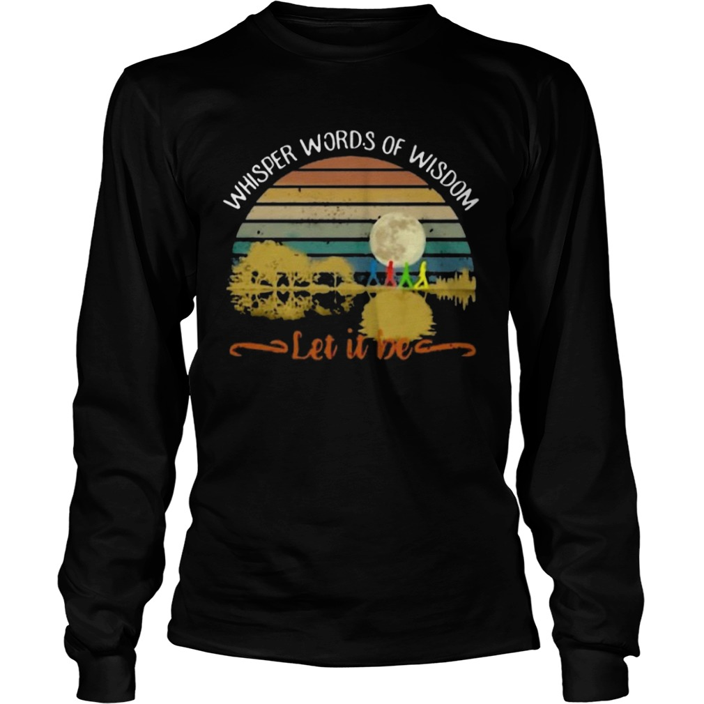 Whisper Words Of Wisdom Let It Be Retro Longsleeve Tee