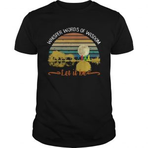 Whisper Words Of Wisdom Let It Be Retro Shirt