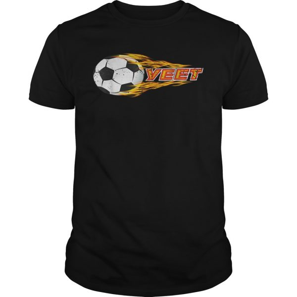 Yeet Soccer Football Fireball Shirt
