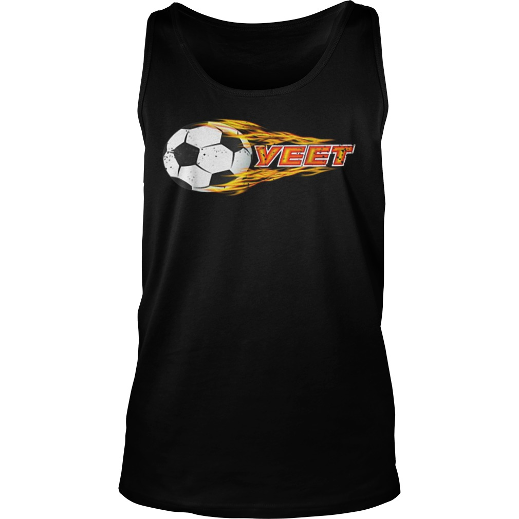 Yeet Soccer Football Fireball Tank Top