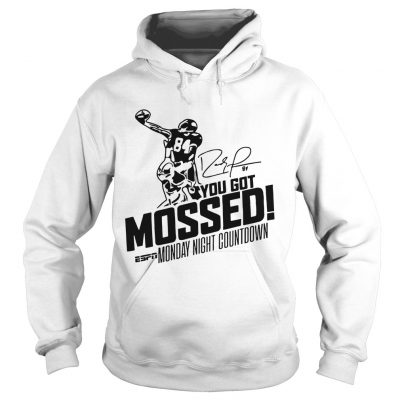 You Got Mossed Monday Night Countdown Hoodie