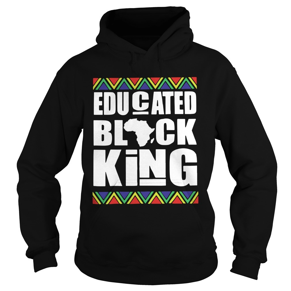 Black History Month Educated Black King Hoodie