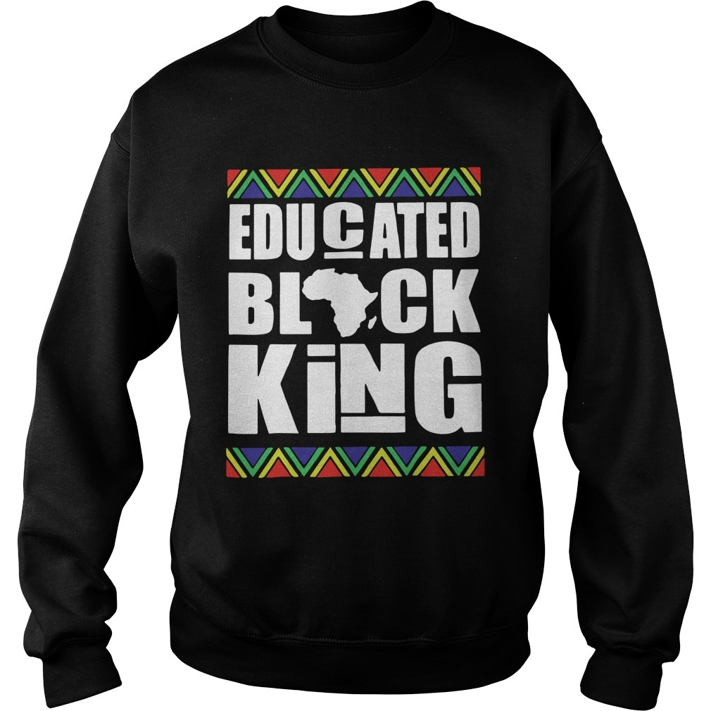Black History Month Educated Black King Sweater