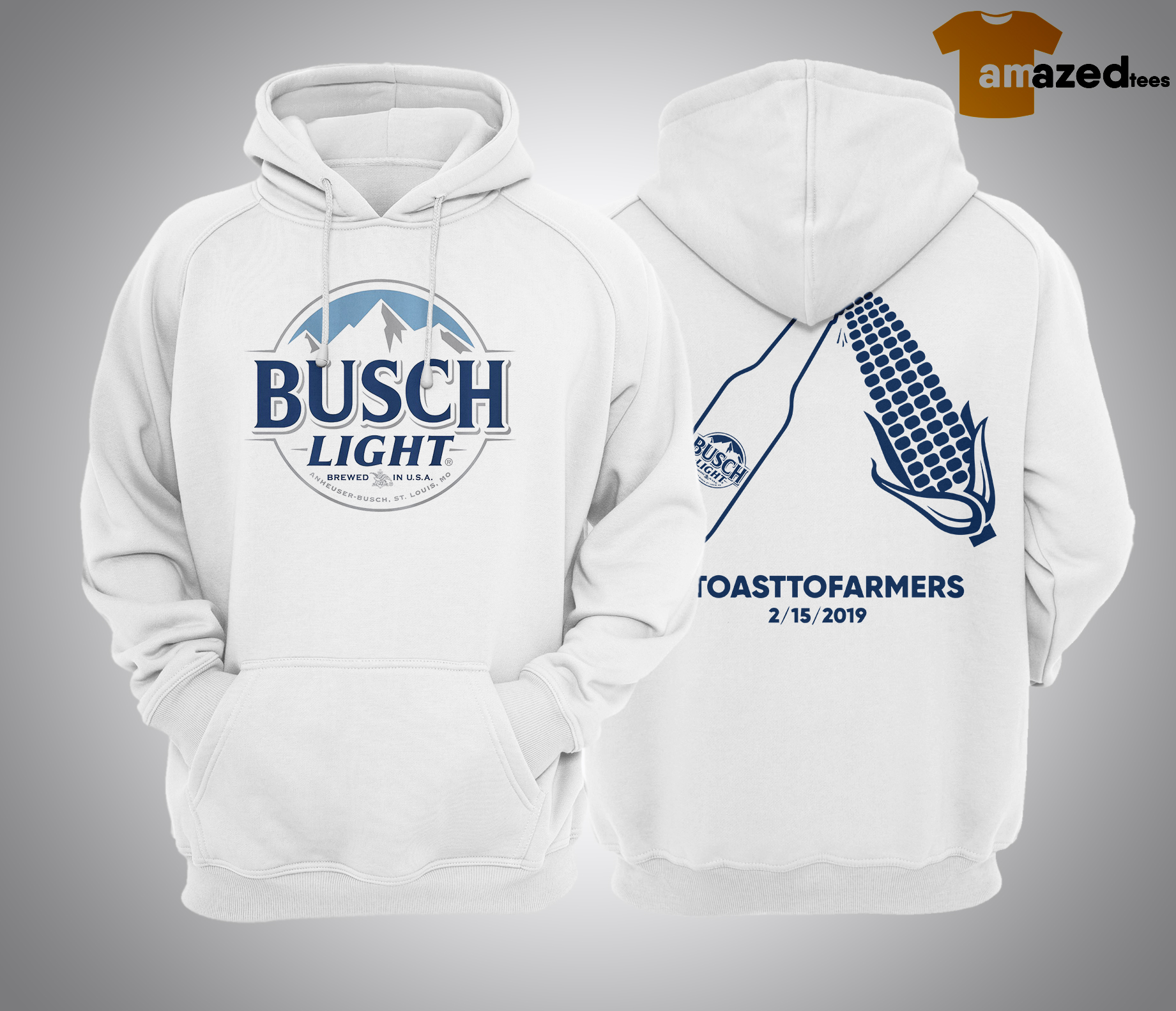 Busch Light Brewed In USA #toasttofarmers 2/15/2019 Hoodie