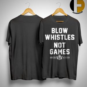 Cam Jordan Blow Whistles Not Games Shirt