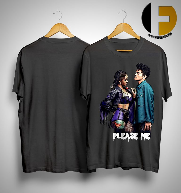 Cardi B And Bruno Mars Please Me Shirt