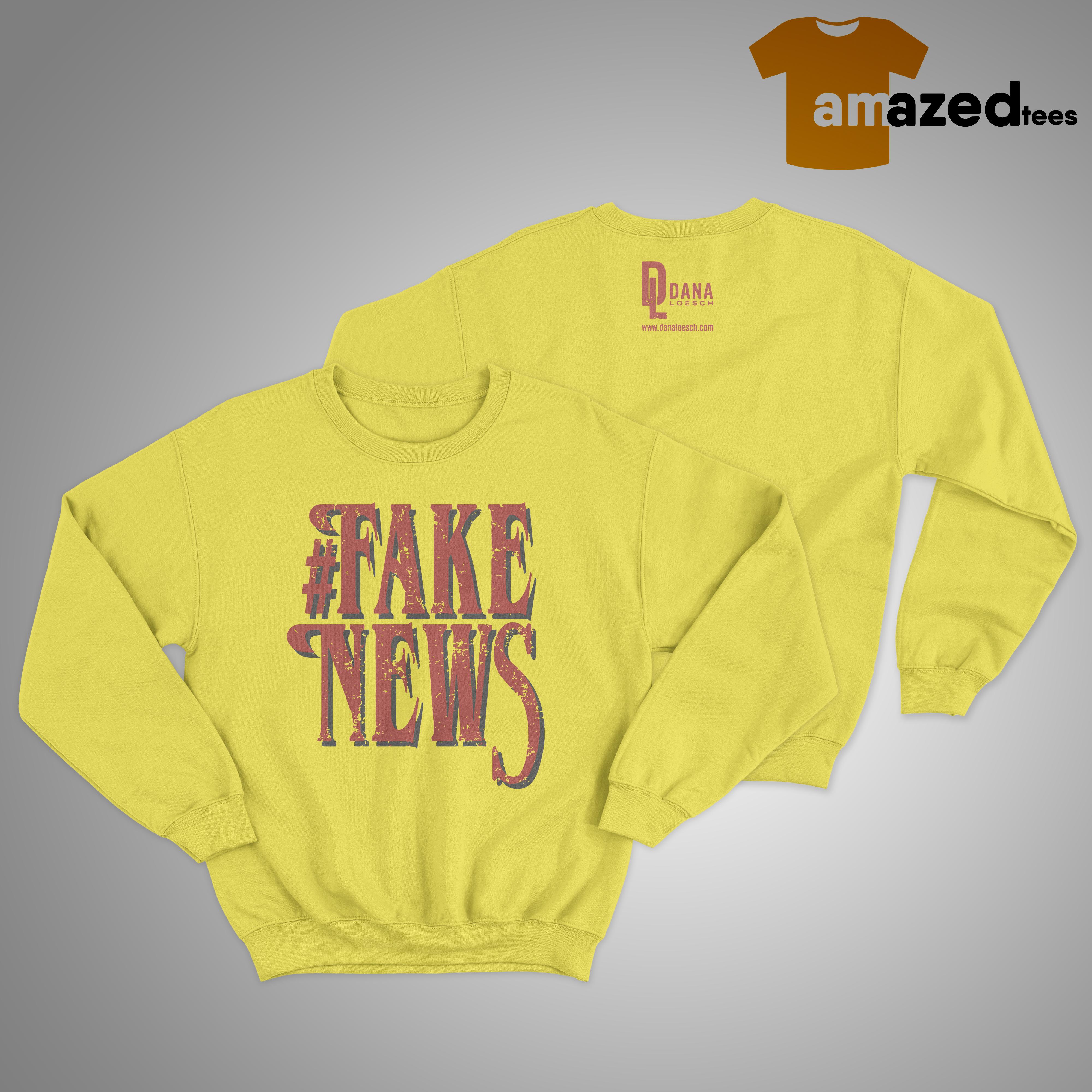 Dana Loesch #fake News Sweater