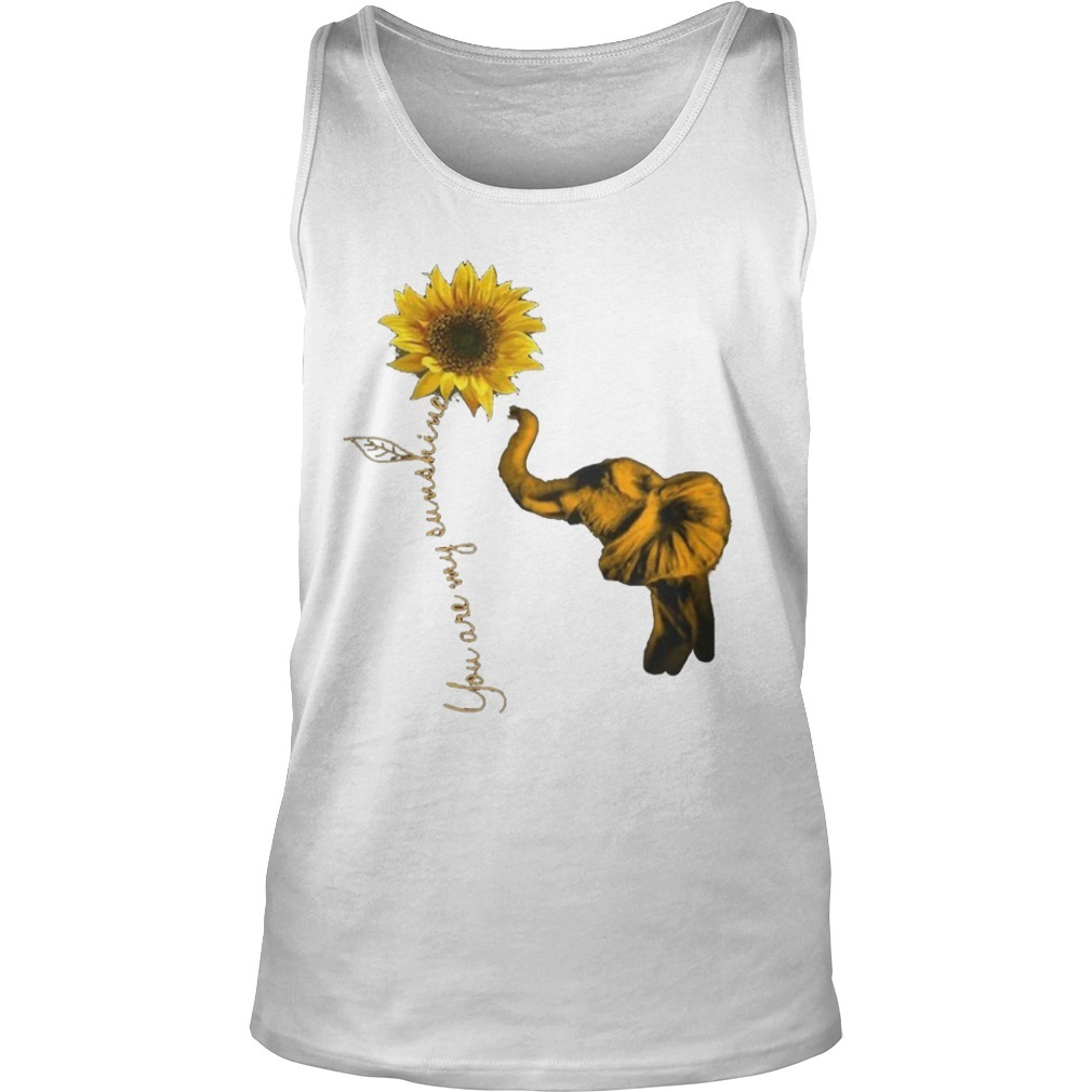 Elephant You Are My Sunshine Sunflower Tank Top