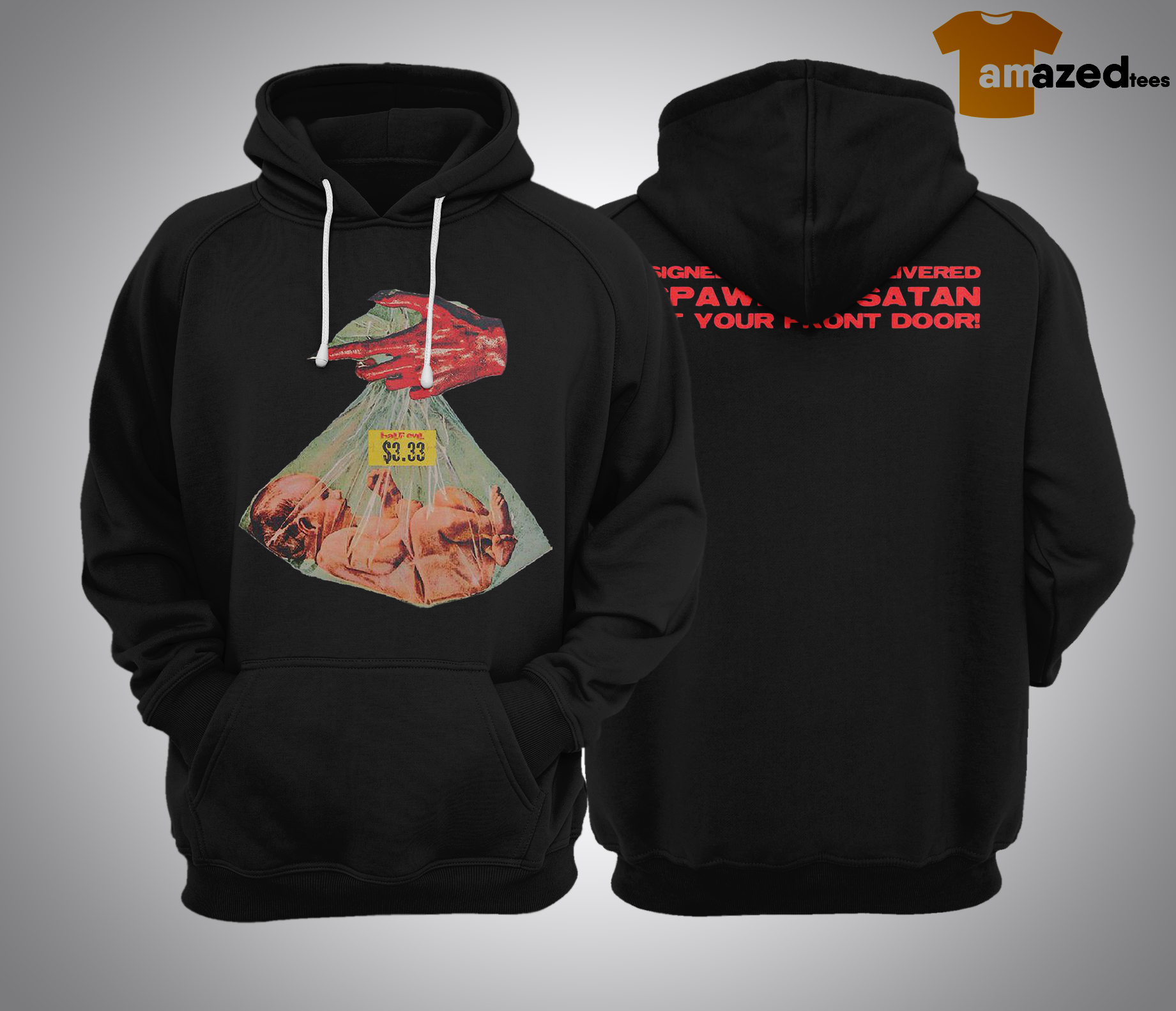 Evil Hand Baby Signed Sealed Delivered Spawn Of Satan At Your Front Door Hoodie