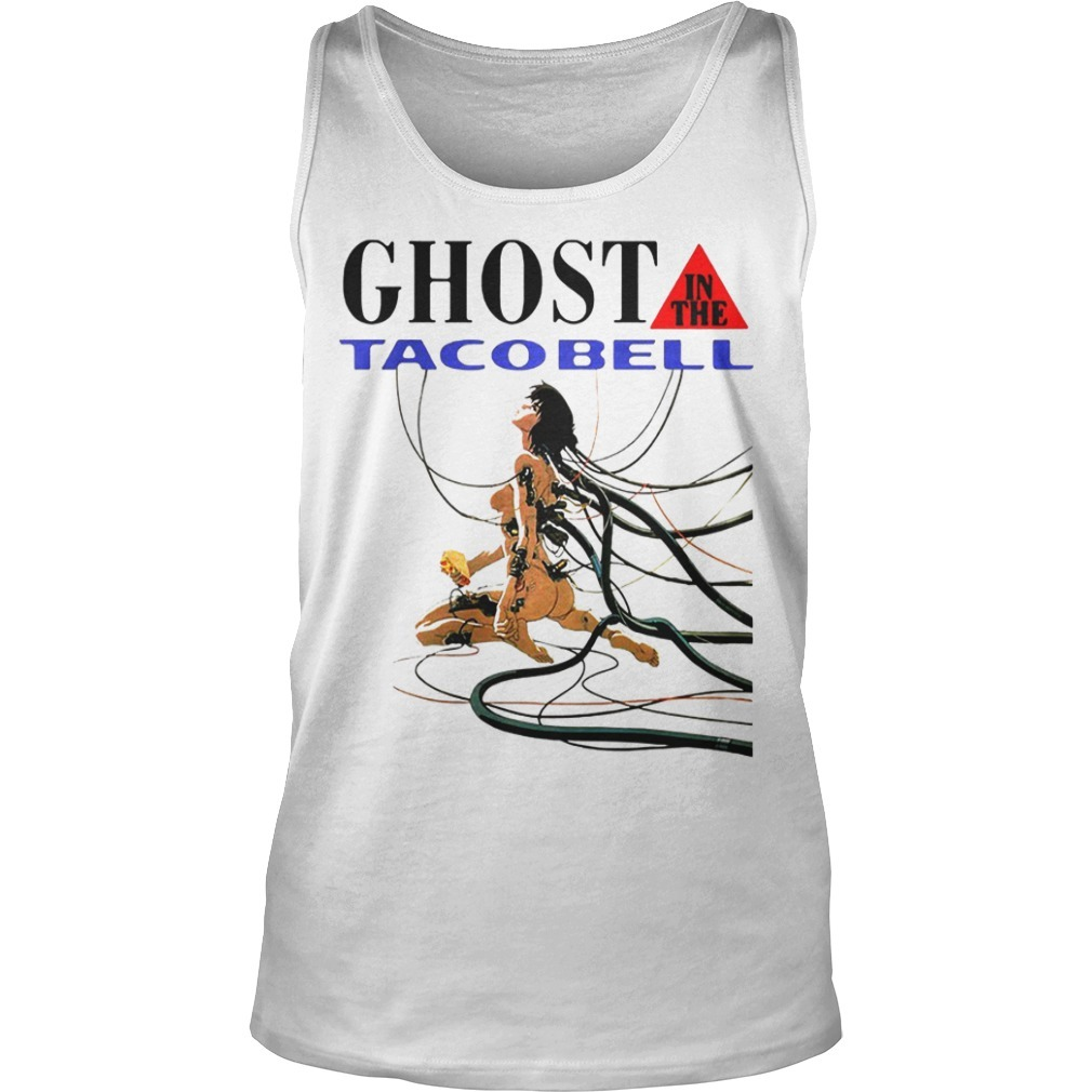 Ghost In The Taco Bell Tank Top