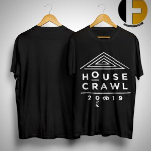 House Crawl 2019 Shirt