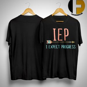 IEP I Expect Progress Shirt
