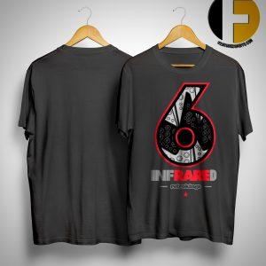 Jordan 6 Infrared Retro Kings Rare 6 Sneaker Shirt