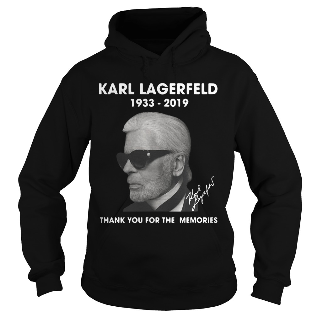 Karl Lagerfeld 1933 2019 Thank You For The Memories Hoodie