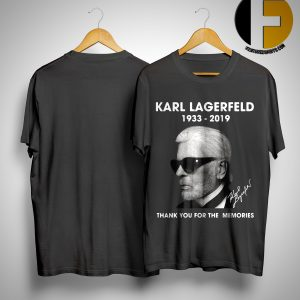 Karl Lagerfeld 1933 2019 thank you for the memories shirt