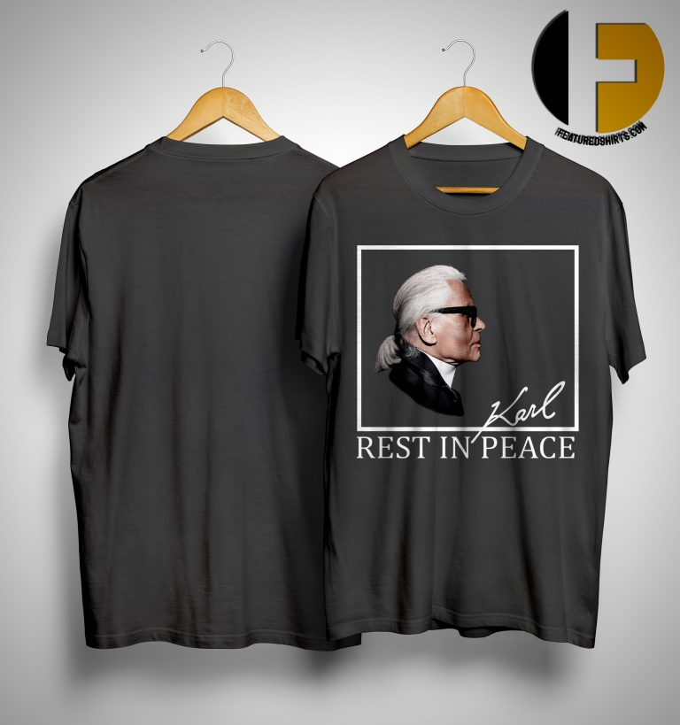 Karl Lagerfeld Rest In Peace Shirt