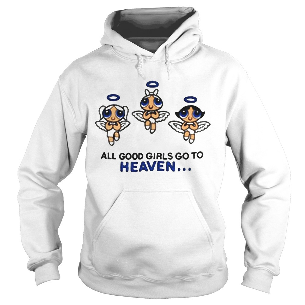 Kat Powerpuff Girls All Good Girls Go To Heaven Hoodie