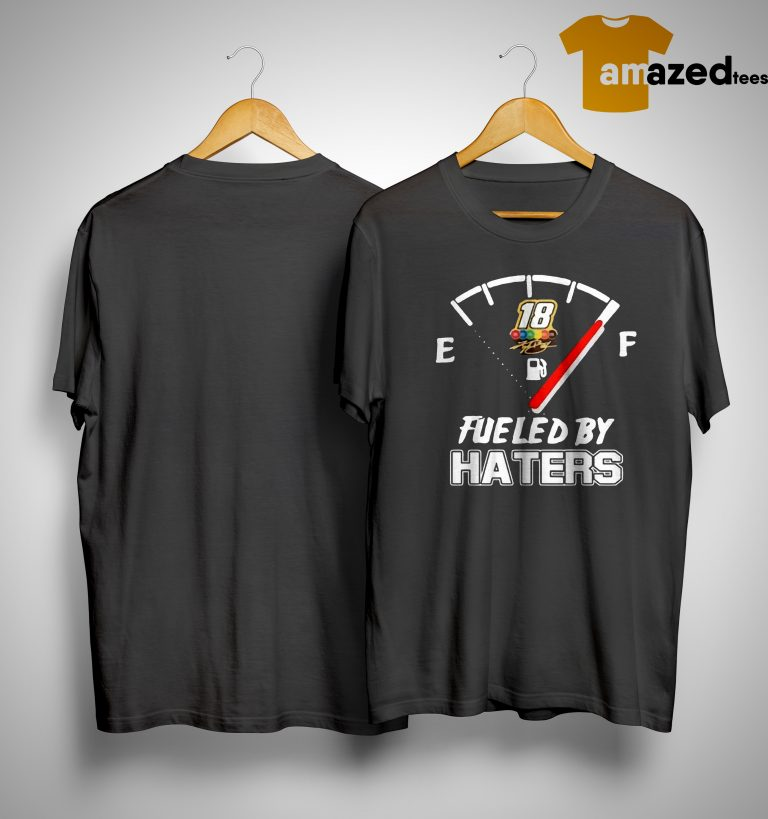 Kyle Busch Fueled By Haters Shirt