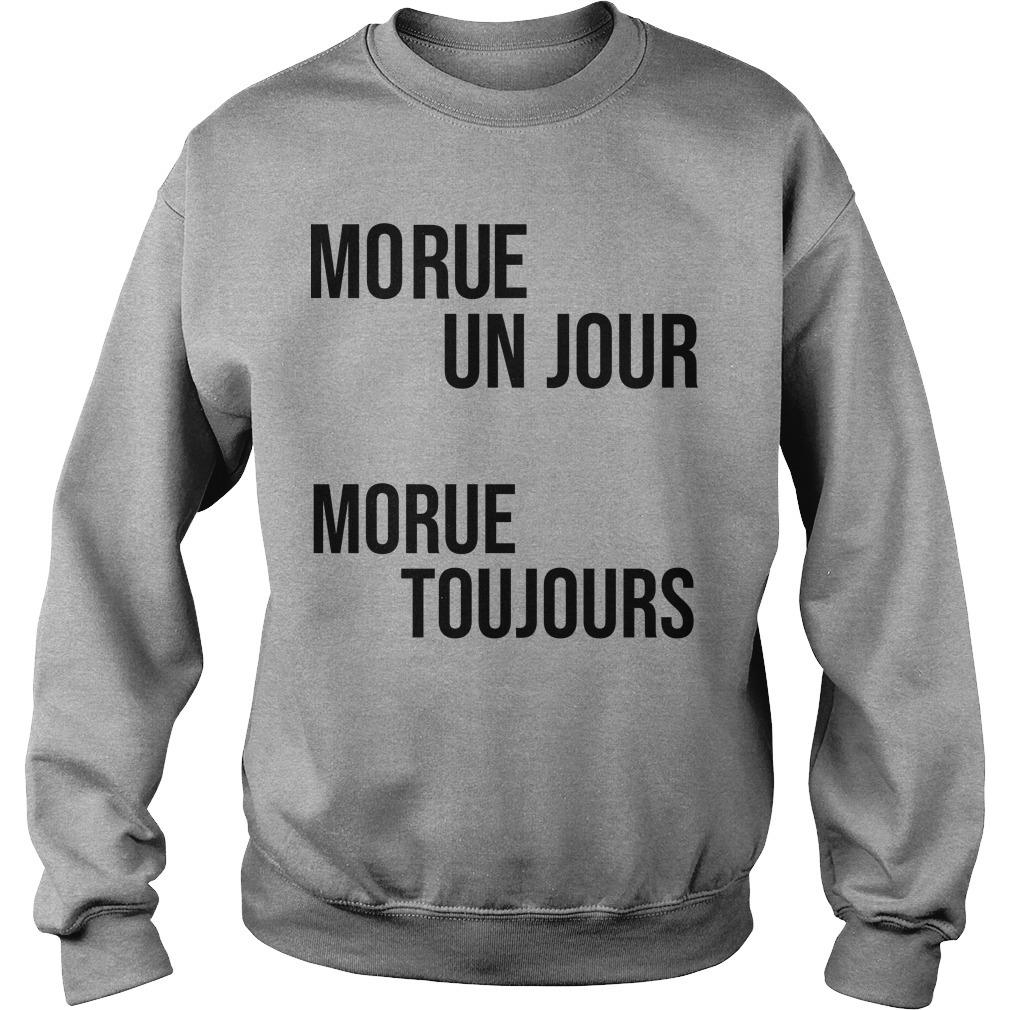 Morue Un Jour Morue Toujours Sweater