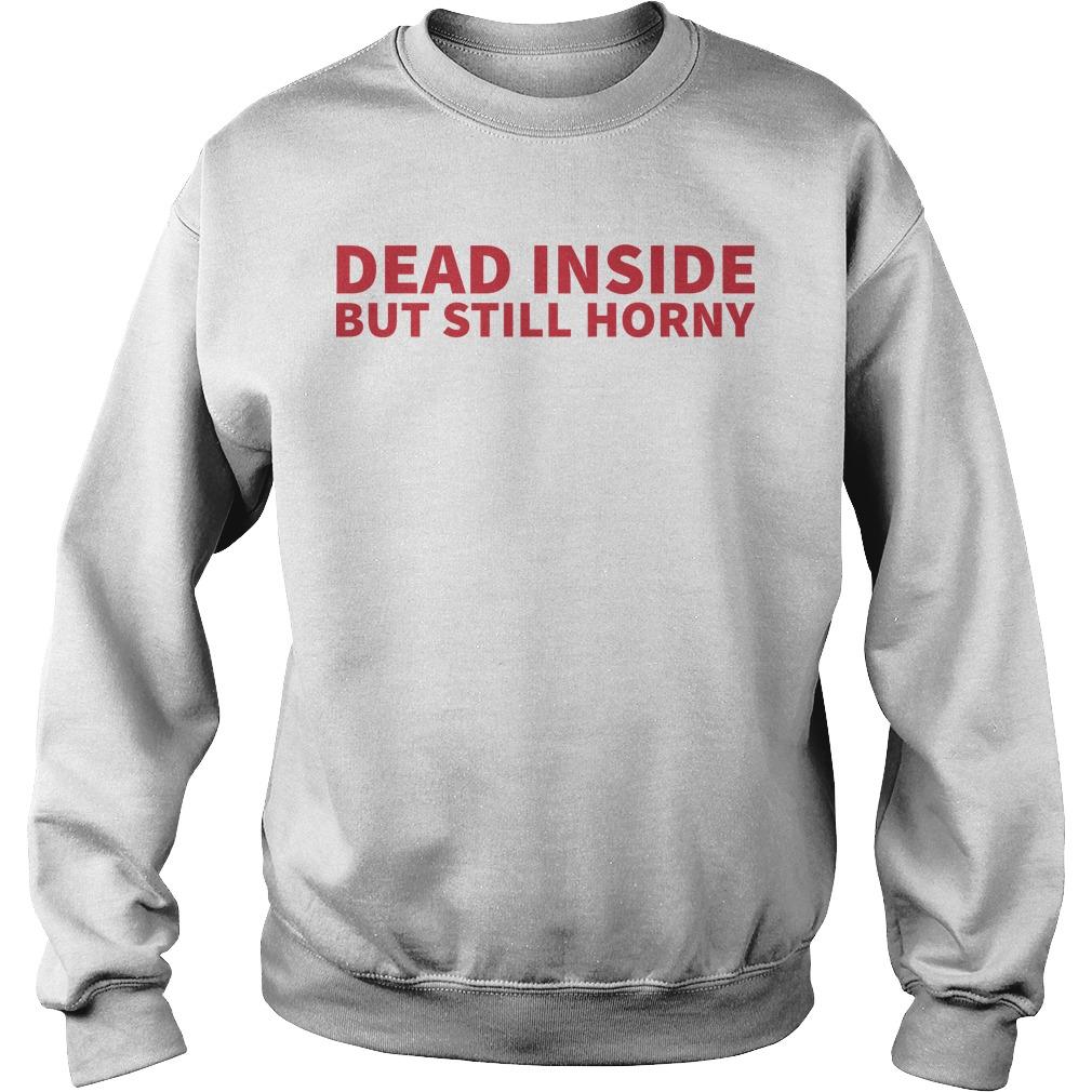 Paul Joseph Watson Dead Inside But Still Horny Sweater