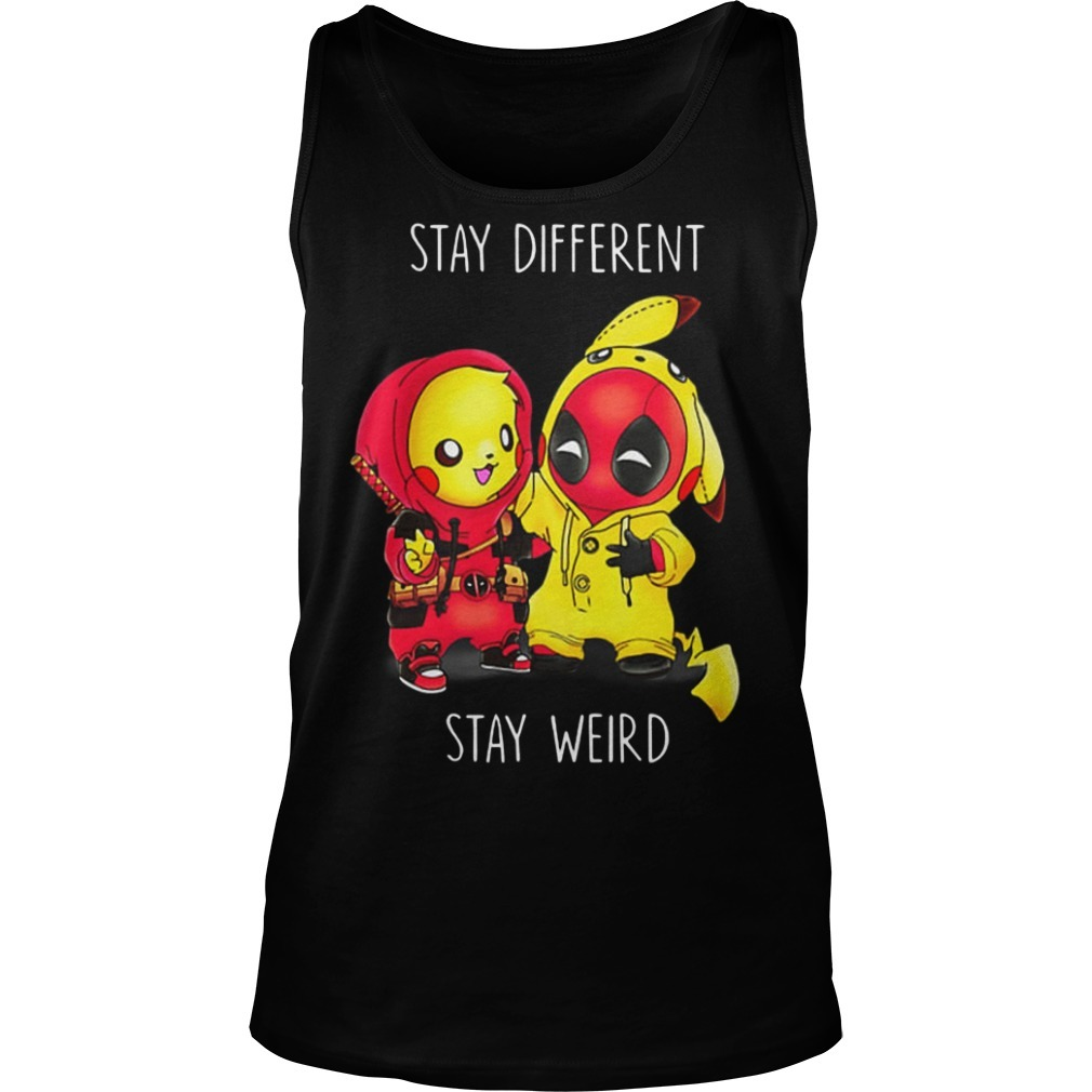 Pikachu Deadpool Stay Different Stay Weird Tank Top