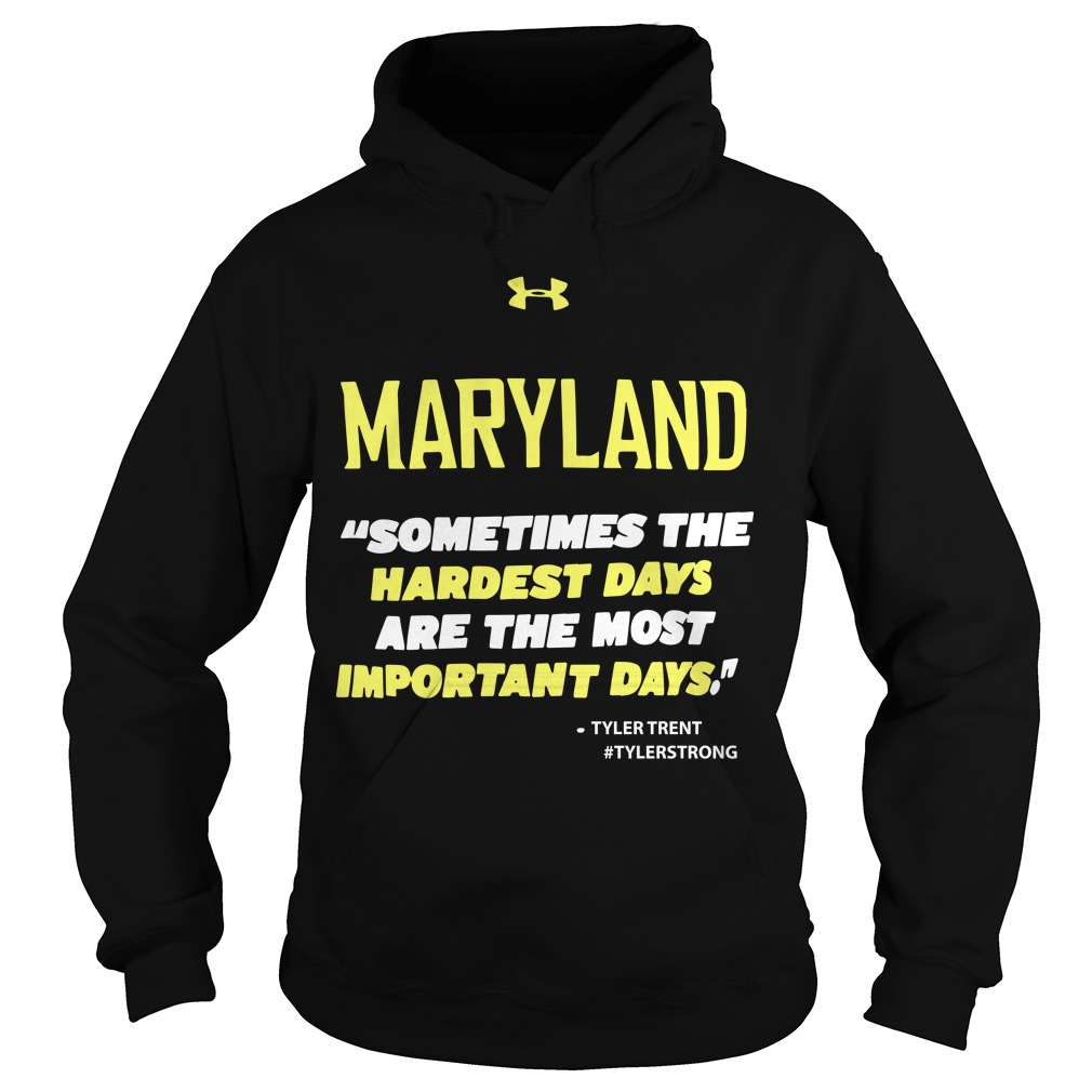 Purdue Terps Maryland Sometimes The Hardest Days Are The Most Important Days Hoodie