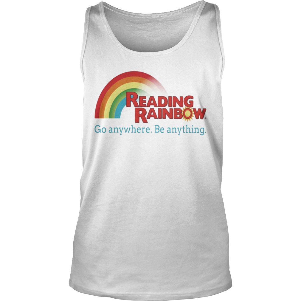 Reading Rainbow Go Anywhere Be Anything Tank Top